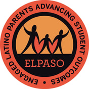ELPASO, Engaged Latino Parents Advancing Student Outcomes
